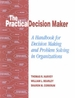 The Practical Decision Maker