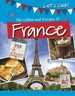 The Culture and Recipes of France