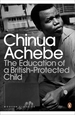 The Education of a Britishprotected Chi