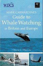 Mark Carwardine's Guide to Whalewatching