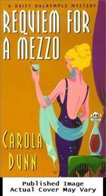 Requiem for a Mezzo (Daisy Dalrymple Mysteries, No. 3)