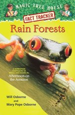 Rain Forests: A Nonfiction Companion to Magic Tree House #6: Afternoon on the Amazon