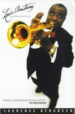 Louis Armstrong: An Extraordinary Life