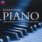 Essential Piano: The Ultimate Piano Collection