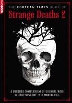 Fortean Times Book of Strange Deaths