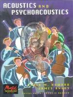 Acoustics and Psychoacoustics: Edited by Francis Rumsey
