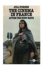 The Cinema in France: After the New Wave
