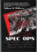 Spec Ops Case Studies in Special Operations Warfare: Theory and Practice