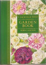 V. Sackville-West The Illustrated Garden Book: A New Anthology by Robin Lane Fox