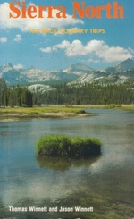 Sierra North 100 Back-Country Trips in the High Sierra