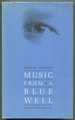 Music From a Blue Well