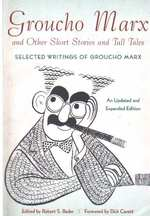 Groucho Marx and Other Short Stories and Tall Tales Selected Writings of Groucho Marxþan