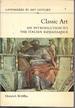 Classic Art: an Introduction to the Italian Renaissance (Landmarks in Art History)