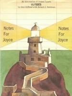 Notes for Joyce; an Annotation of James Joyce's Ulysses