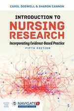 Introduction to Nursing Research: Incorporating Evidence-Based Practice: Incorporating Evidence-Based Practice