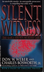 Silent Witness the Karla Brown Murder Case
