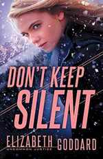 Don't Keep Silent (Uncommon Justice)