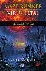 Virus Letal / Maze Runner / Vol. 4
