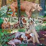Visions of Lost Worlds: the Paleoart of Jay Matternes