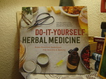 Do-It-Yourself Herbal Medicine: Holistic Healing Recipes Using Herbs and Essential Oils