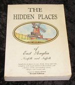 The Hidden Places of East Anglia Norfolk and Suffolk