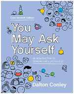 You May Ask Yourself: an Introduction to Thinking Like a Sociologist