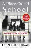A Place Called School: Twentieth Anniversary Edition