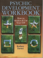 The Psychic Development Workbook: How to Awaken and Use Your Esp