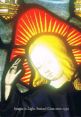 Images in Light: Stained Glass 1200-1550 - Michael, Michael