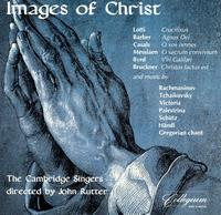 Images of Christ - Cambridge Singers (choir, chorus)