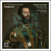 Imaginario: De un Libro de Música de Vihuela - Armonía Concertada