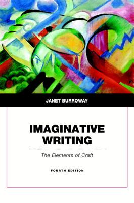 Imaginative Writing - Burroway, Janet