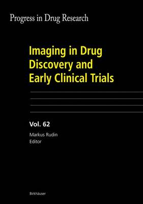 Imaging in Drug Discovery and Early Clinical Trials - Rudin, Markus (Editor)