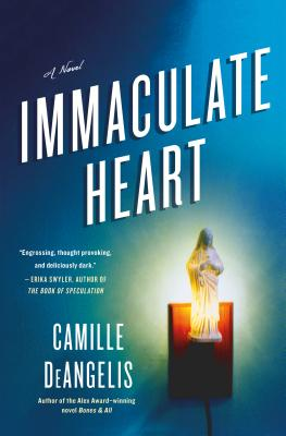 Immaculate Heart - Deangelis, Camille
