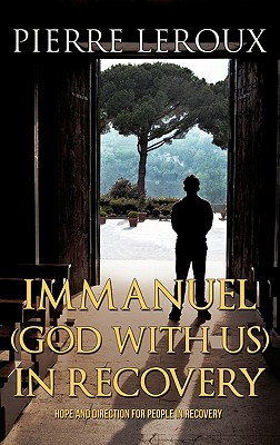 Immanuel(god with Us)in Recovery - LeRoux, Pierre