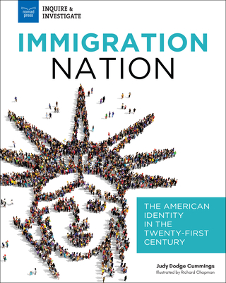 Immigration Nation: The American Identity in the Twenty-First Century - Dodge Cummings, Judy