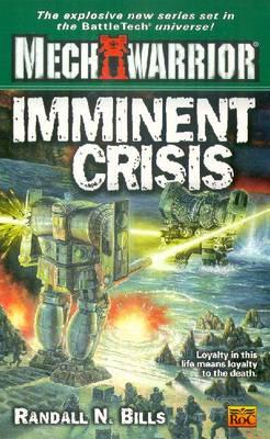 Imminent Crisis - Bills, Randall N