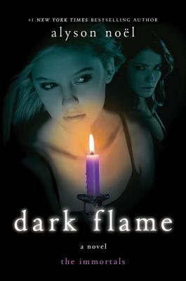 Immortals #4 Dark Flame - Noel, Alyson