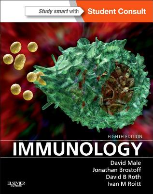 Immunology: With Student Consult Online Access - Male, David (Editor), and Brostoff, Jonathan, M.D. (Editor), and Roth, David (Editor)