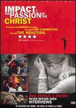 Impact: The Passion of the Christ