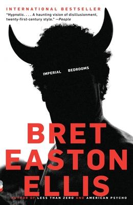 Imperial Bedrooms - Ellis, Bret Easton