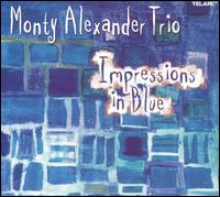 Impressions in Blue - Monty Alexander Trio
