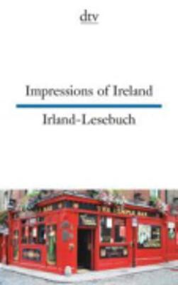Impressions of Ireland/Irland-Lesebuch - Raykowski, Harald