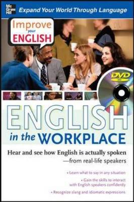 Improve Your English: English in the Workplace (DVD w/ Book): Hear and see how English is actually spoken--from real-life speakers - Brown, Stephen E., and Lucas, Cecil