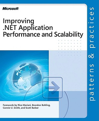 Improving .Net Application Performance and Scalability - Microsoft Corporation, and Corporation, Microsoft, and Microsoft Press (Creator)