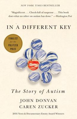 In a Different Key: The Story of Autism - Donvan, John