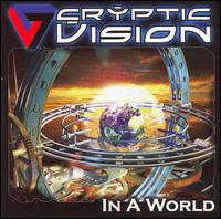 In a World - Cryptic Vision