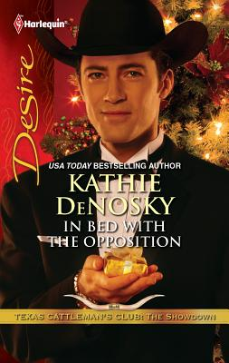 In Bed with the Opposition - DeNosky, Kathie