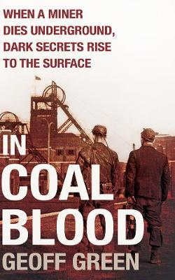 In Coal Blood - Green, Geoff