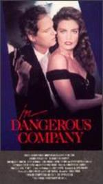 In Dangerous Company